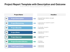 Project Report Template With Description And Outcome Ppt PowerPoint Presentation Styles Outline PDF
