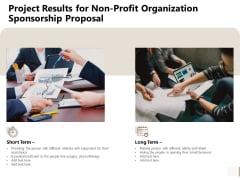Project Results For Non Profit Organization Sponsorship Proposal Graphics PDF