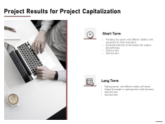 Project Results For Project Capitalization Ppt Inspiration Master Slide PDF