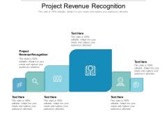 Project Revenue Recognition Ppt PowerPoint Presentation Picture Cpb Pdf