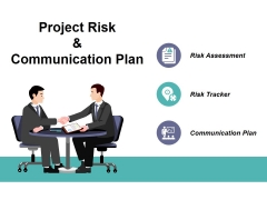 Project Risk And Communication Plan Ppt PowerPoint Presentation Infographics Themes