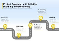 Project Roadmap With Initiation Planning And Monitoring Ppt PowerPoint Presentation Show Pictures PDF