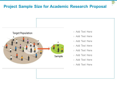 Project Sample Size For Academic Research Proposal Ppt PowerPoint Presentation Inspiration Styles