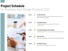 Project Schedule For Business Card Design Proposal Discovery Ppt PowerPoint Presentation Themes