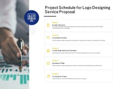 Project Schedule For Logo Designing Service Proposal Ppt PowerPoint Presentation Styles Guide