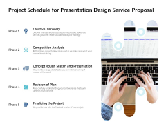 Project Schedule For Presentation Design Service Proposal Ppt PowerPoint Presentation Show Graphics Design