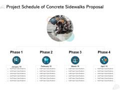 Project Schedule Of Concrete Sidewalks Proposal Timeline Ppt PowerPoint Presentation Show Background