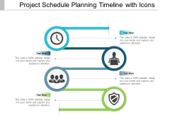 Project Schedule Planning Timeline With Icons Ppt PowerPoint Presentation Inspiration Smartart