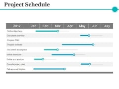 Project Schedule Ppt PowerPoint Presentation Diagram Lists