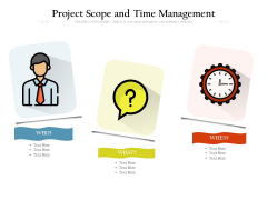 Project Scope And Time Management Ppt PowerPoint Presentation Infographic Template Gallery PDF