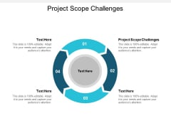 Project Scope Challenges Ppt PowerPoint Presentation Professional Visual Aids Cpb