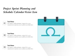 Project Sprint Planning And Schedule Calendar Vector Icon Ppt PowerPoint Presentation Infographic Template Infographic Template PDF