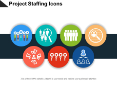 Project Staffing Icons Ppt PowerPoint Presentation File Example File PDF