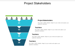 Project Stakeholders Ppt PowerPoint Presentation Ideas Graphics Design Cpb