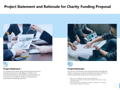 Project Statement And Rationale For Charity Funding Proposal Ppt PowerPoint Presentation Infographics Outfit
