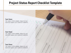 Project Status Report Checklist Template Ppt PowerPoint Presentation File Brochure PDF