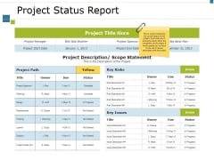Project Status Report Ppt PowerPoint Presentation Layouts Samples