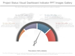 Project Status Visual Dashboard Indicator Ppt Images Gallery