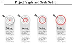 Project Targets And Goals Setting Ppt PowerPoint Presentation Pictures Graphics Example