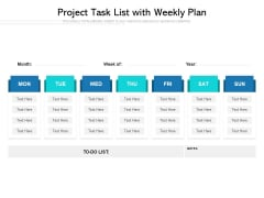 Project Task List With Weekly Plan Ppt Infographic Template Graphic Tips PDF