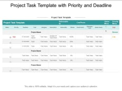 Project Task Template With Priority And Deadline Ppt PowerPoint Presentation Visual Aids Infographic Template Cpb