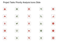 Project Tasks Priority Analysis Icons Slide Ppt Templates PDF