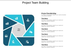 Project Team Building Ppt PowerPoint Presentation Infographics Smartart Cpb