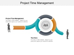 Project Time Management Ppt PowerPoint Presentation Icon Professional Cpb