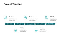 Project Timeline Ppt PowerPoint Presentation Show Outline