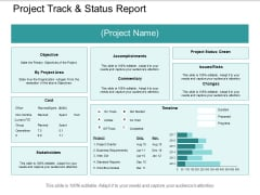 Project Track And Status Report Ppt PowerPoint Presentation Portfolio Designs Download