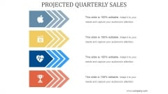 Projected Quarterly Sales Ppt PowerPoint Presentation Outline