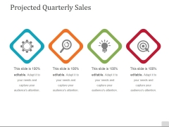 Projected Quarterly Sales Template 1 Ppt PowerPoint Presentation Styles Introduction