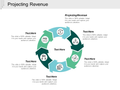 Projecting Revenue Ppt PowerPoint Presentation Styles Format Cpb