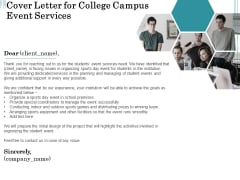 Promoting University Event Cover Letter For College Campus Event Services Ppt Slides Template PDF