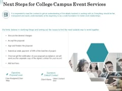 Promoting University Event Next Steps For College Campus Event Services Ppt Infographic Template PDF