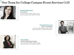 Promoting University Event Our Team For College Campus Event Services Assistant Template PDF