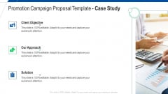 Promotion Campaign Proposal Template Case Study Ppt Summary Structure PDF