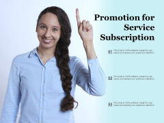 Promotion For Service Subscription Ppt PowerPoint Presentation Ideas Master Slide