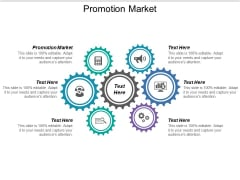 Promotion Market Ppt PowerPoint Presentation Professional Graphic Images Cpb