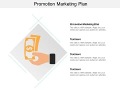 Promotion Marketing Plan Ppt PowerPoint Presentation Ideas Skills Cpb