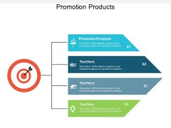 Promotion Products Ppt PowerPoint Presentation Show Vector Cpb
