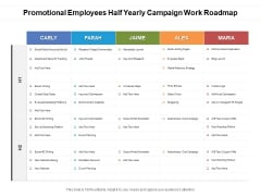 Promotional Employees Half Yearly Campaign Work Roadmap Elements