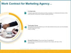 Promotional Services Work Contract For Marketing Agency Confidentiality Ppt Styles Graphics Download PDF