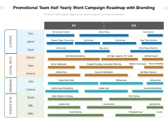Promotional Team Half Yearly Work Campaign Roadmap With Branding Elements