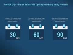 Proof Concept Variety Shop 30 60 90 Days Plan For Retail Store Opening Feasibility Study Proposal Infographics PDF