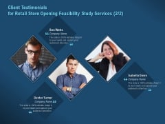 Proof Concept Variety Shop Client Testimonials For Retail Store Opening Feasibility Study Services Company Pictures PDF