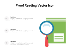 Proof Reading Vector Icon Ppt PowerPoint Presentation Infographic Template Background Designs PDF