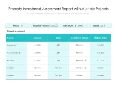 Property Investment Assessment Report With Multiple Projects Ppt PowerPoint Presentation Summary Objects PDF