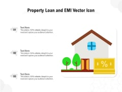 Property Loan And EMI Vector Icon Ppt PowerPoint Presentation Gallery Graphics PDF