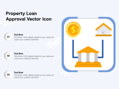 Property Loan Approval Vector Icon Ppt PowerPoint Presentation File Pictures PDF
